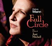 Full Circle: The Music of Joni Mitchell von Debra Mann