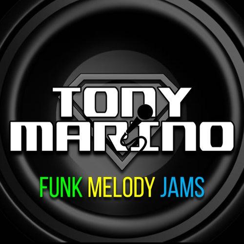 Funk Melody Jams de Tony Marino