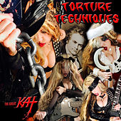 Torture Techniques by The Great Kat