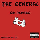 No Reason de El General