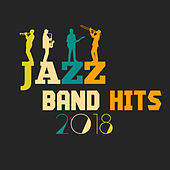Jazz Band Hits 2018 de Relaxing Instrumental Music
