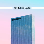 #Chilled Jazz von Peaceful Piano