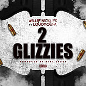 2 Glizzies de Willie Nickles