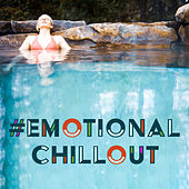 #Emotional Chillout by Chillout Lounge