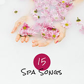 15 SPA Songs – Music For Relaxation Massage de Zen Meditation and Natural White Noise and New Age Deep Massage