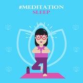 #Meditation Sleep von Soothing Sounds