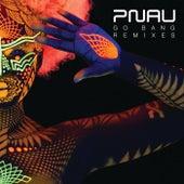 Go Bang (Remixes) de Pnau