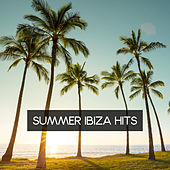 Summer Ibiza Hits von Chill Out