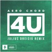 4U (Julius Dreisig Remix) de Aero Chord