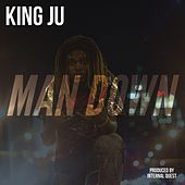 Man Down von King Ju