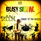 D.T.T.M (Dance to the Music) by Busy Signal