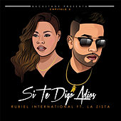 Si Te Digo Adios by Rubiel International