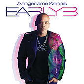 Aangename Kennis by Early B