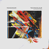 Technicolour (Christopher Port Remix) von Mansionair