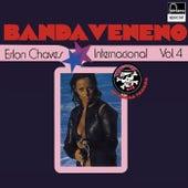 Banda Veneno Internacional (Vol. 4) by Erlon Chaves