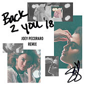 Back To You (Joey Pecoraro Remix) van Selena Gomez