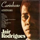 Carinhoso - As Mais Belas Canções Românticas Brasileiras de Jair Rodrigues