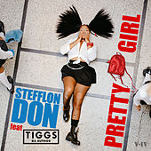 Pretty Girl (feat. Tiggs Da Author) by Stefflon Don