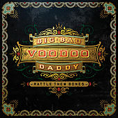 Rattle Them Bones by Big Bad Voodoo Daddy