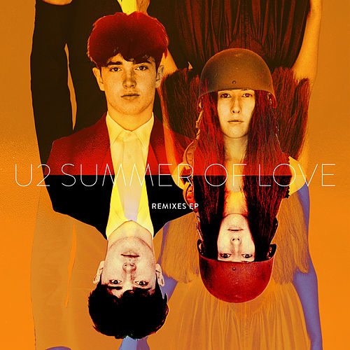 Summer Of Love (Remixes) by U2