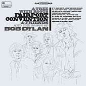 A Tree With Roots - Fairport Convention And The Songs Of Bob Dylan by Various Artists