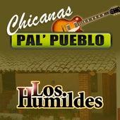 Chicanas Pal' Pueblo de Los Humildes