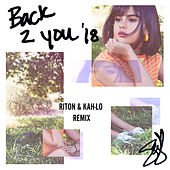Back To You (Riton & Kah-Lo Remix) de Selena Gomez