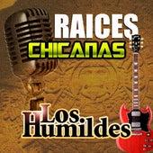 Raices Chicanas de Los Humildes