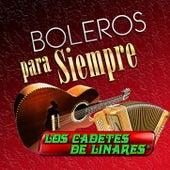Boleros Para Siempre de Los Cadetes De Linares