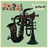 Louie Louie Louie de Big Bad Voodoo Daddy