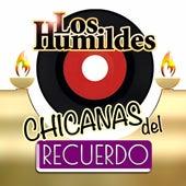 Chicanas Del Recuerdo de Los Humildes