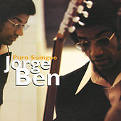 Puro Suingue by Jorge Ben Jor
