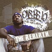 The Rebirth by One Be Lo