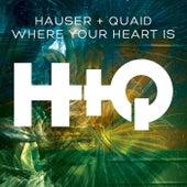 Where Your Heart Is von Hauser
