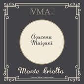 Monte Criollo by Azucena Maizani
