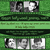 Classic Bollywood Scores,  Vol. 31 : Dhool Ka Phool (1959), Dil Apna Aur Preet Parai (1960), Dil Deke Dekho (1959) by Various Artists