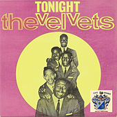 Tonight by The Velvets