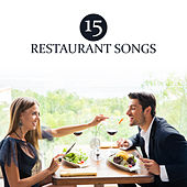 15 Restaurant Songs von Peaceful Piano