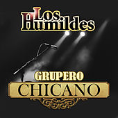 Grupero Chicano by Los Humildes