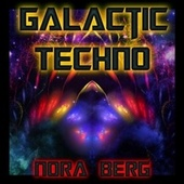Galactic Techno by Nora Berg