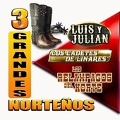 3 Grandes Norteños by Various Artists