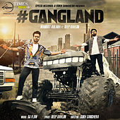 Gangland - Single by Mankirt Aulakh