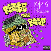 Raise The Roof (feat. Ty Dolla $ign) de Kap G