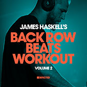 James Haskell's Back Row Beats Workout, Vol. 2 (Mixed) by James Haskell