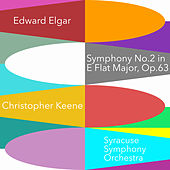 Elgar: Symphony No. 2 in E-Flat Major, Op. 63 by Edward Elgar