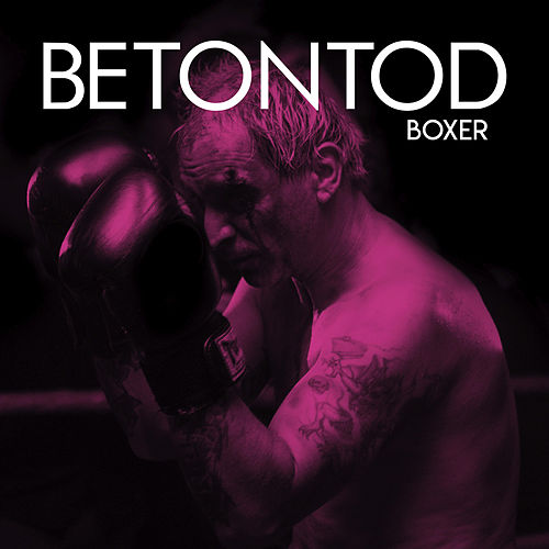 Boxer by Betontod