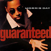 Guaranteed by Morris Day