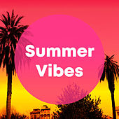 Summer Vibes di Various Artists