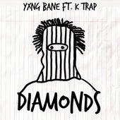 Diamonds (feat. K-Trap) von Yxng Bane