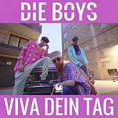 Viva dein Tag by Die Boys